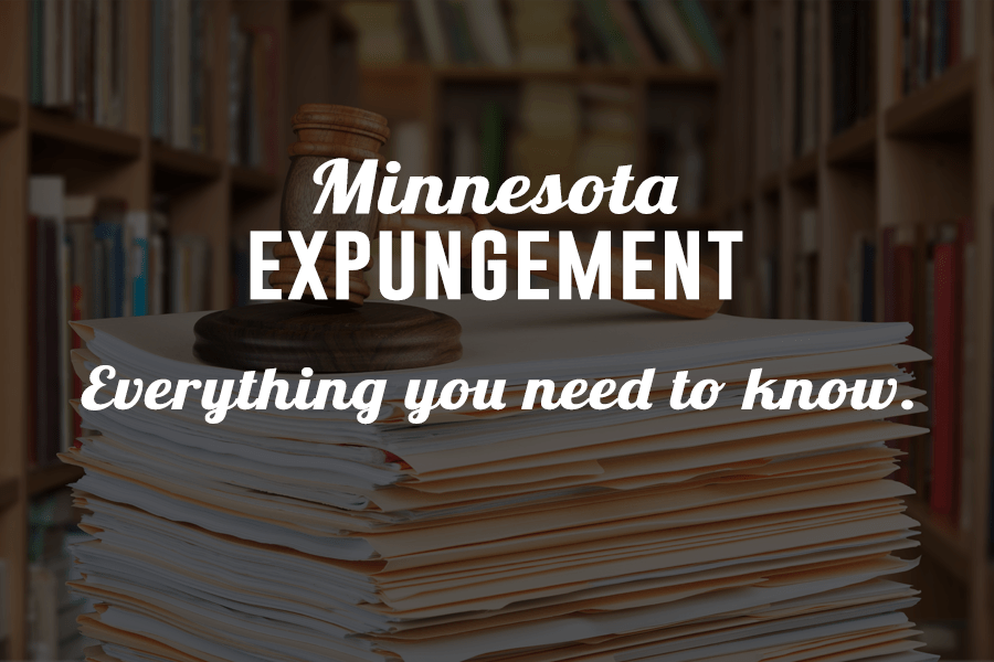 Minnesota Expungement - Everything you need to know.