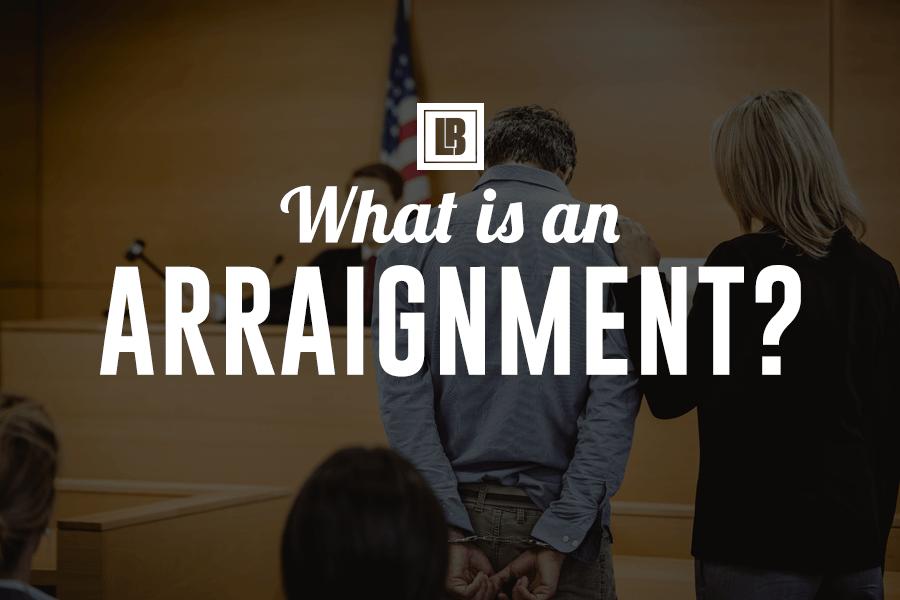 What is an Arraignment - Minneapolis Minnesota